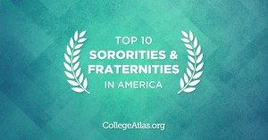 Top 10 U.S. Fraternities and Sororities