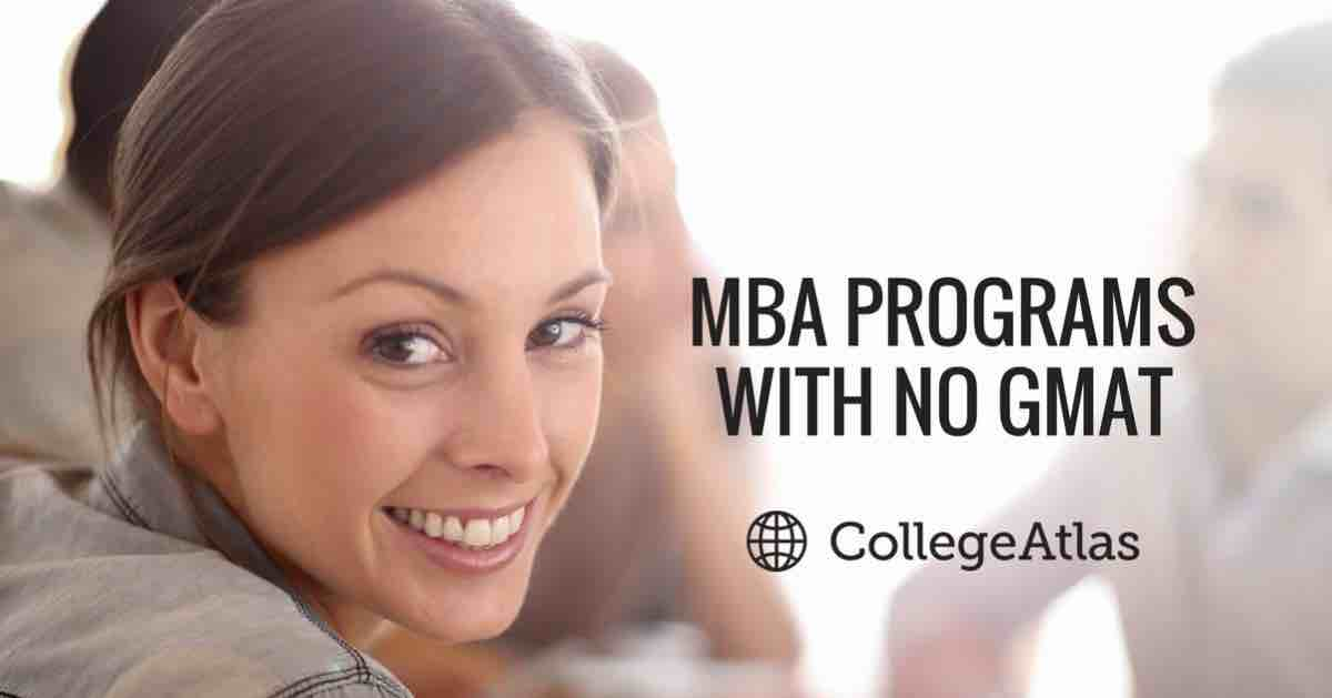 MBA programs with no GMAT