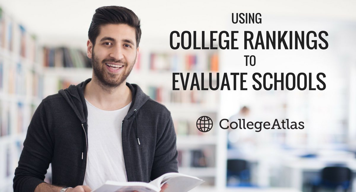 Using College Rankings to Evaluate Schools